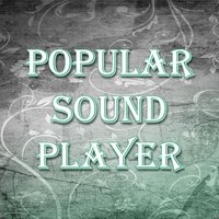Popular Sound Player