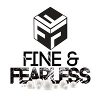 FINE AND FEARLESS