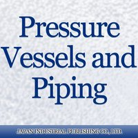 Pressure Vessels and Piping
