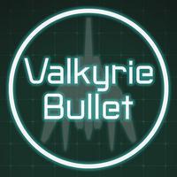 Valkyrie Bullet