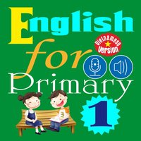 English for Primary 1 (Tiếng Anh Tiểu học 1)