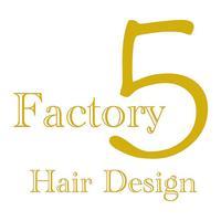 Factory 5(ファクトリー ファイブ)