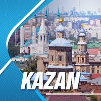 Kazan Travel Guide