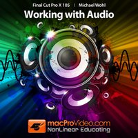 Course For Final Cut Pro X - Working With Audio