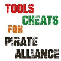 Tools / Cheats For Pirate Alliance