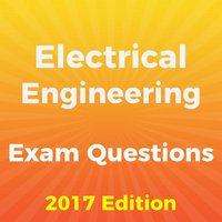 Electrical Engineering Exam Questions 2017